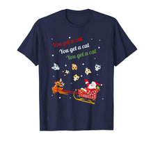 Load image into Gallery viewer, You get a Cat Cats For Everybody Christmas Cute Cat Lover T-Shirt-3208375