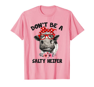 Funny shirts V-neck Tank top Hoodie sweatshirt usa uk au ca gifts for Womens Don't Be A Salty Heifer Shirt Heifer Cow Lover T Shir 1635718