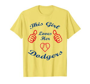 Funny shirts V-neck Tank top Hoodie sweatshirt usa uk au ca gifts for This Girl Loves Her Dodgers sport dodgers Gift Tshirt 204521
