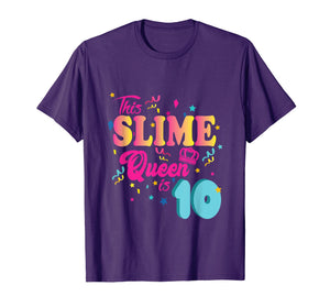 Funny shirts V-neck Tank top Hoodie sweatshirt usa uk au ca gifts for 10th Birthday Gift For Girls 10 Year Old Girl Slime Queen 205325