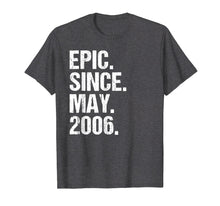 Load image into Gallery viewer, Funny shirts V-neck Tank top Hoodie sweatshirt usa uk au ca gifts for Epic Since May 2006 13th Birthday Gift T Shirt 13 Years Old 1496542