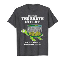 Load image into Gallery viewer, Funny shirts V-neck Tank top Hoodie sweatshirt usa uk au ca gifts for The Earth Is Flat T-Shirt Flat World Conspiracy Theory Tee 1321441