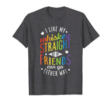 Load image into Gallery viewer, Funny shirts V-neck Tank top Hoodie sweatshirt usa uk au ca gifts for I Like My Whiskey Straight T shirt Lesbian Gay Pride LGBT 1230893