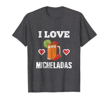 Load image into Gallery viewer, Funny shirts V-neck Tank top Hoodie sweatshirt usa uk au ca gifts for Cinco De Mayo Shirts I Love Micheladas Tees Beer Chili Heart 2120850