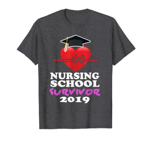 Funny shirts V-neck Tank top Hoodie sweatshirt usa uk au ca gifts for Nursing School Survivor Graduation Party Gift Nurse T Shirt 1319724