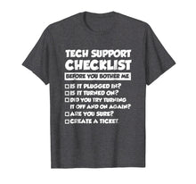 Load image into Gallery viewer, Funny shirts V-neck Tank top Hoodie sweatshirt usa uk au ca gifts for Funny Tech Support Checklist T-Shirt, Sysadmin Gift T Shirt 1001540