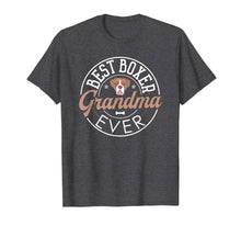 Load image into Gallery viewer, Funny shirts V-neck Tank top Hoodie sweatshirt usa uk au ca gifts for Boxer Grandma T Shirt Funny Mother's Day Dog Lover Gift Best 1262453