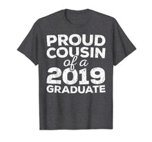 Load image into Gallery viewer, Funny shirts V-neck Tank top Hoodie sweatshirt usa uk au ca gifts for Proud Cousin Of A 2019 Graduate T-Shirt Class Graduation 145726