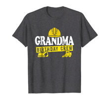 Load image into Gallery viewer, Funny shirts V-neck Tank top Hoodie sweatshirt usa uk au ca gifts for Grandma Birthday Crew T-Shirt Construction Theme Bday 2078876