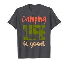 Load image into Gallery viewer, Funny shirts V-neck Tank top Hoodie sweatshirt usa uk au ca gifts for Funny Life Is Good Camping Tshirt Travel Trailer T-shirt 1216600