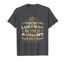 Load image into Gallery viewer, Funny shirts V-neck Tank top Hoodie sweatshirt usa uk au ca gifts for Legends are Born in August T-Shirt King Queen Crown 2647753