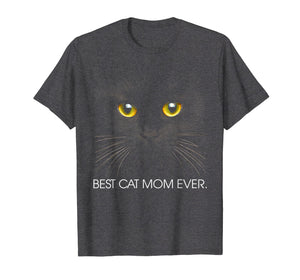 Funny shirts V-neck Tank top Hoodie sweatshirt usa uk au ca gifts for Best Cat Mom Ever - Funny Cat Mother Gift Women T-Shirt 1070916