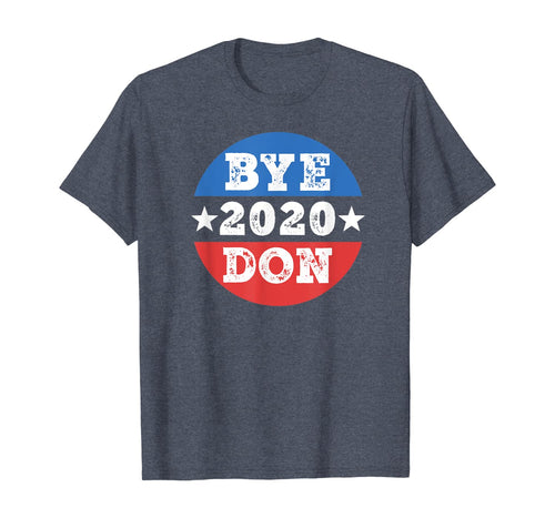 ByeDon Shirt 2020 Joe Biden 2020 American Election Bye Don TShirt416324