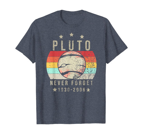 Never Forget Pluto Planet Funny Vintage Space Science Gift TShirt319241