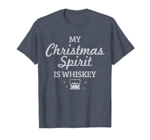 Whiskey Is My Christmas Spirit Funny Whisky Lover Gift T-Shirt-2159634