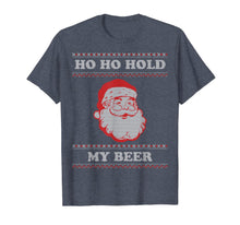 Load image into Gallery viewer, Funny shirts V-neck Tank top Hoodie sweatshirt usa uk au ca gifts for Ugly Christmas Santa, Ho Ho Hold My Beer T-Shirt 103095