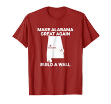 Load image into Gallery viewer, Funny shirts V-neck Tank top Hoodie sweatshirt usa uk au ca gifts for Make Alabama great again build a wall T-shirt 1274427