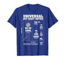Load image into Gallery viewer, Funny shirts V-neck Tank top Hoodie sweatshirt usa uk au ca gifts for Universal Hot Crazy Matrix Shirt 1533919