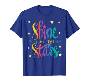 Funny shirts V-neck Tank top Hoodie sweatshirt usa uk au ca gifts for Shine Like The Stars T Shirt 3589139