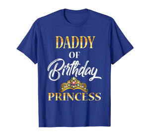 Funny shirts V-neck Tank top Hoodie sweatshirt usa uk au ca gifts for Daddy of Birthday Princess Shirt Birthday costume For Dad 1088684