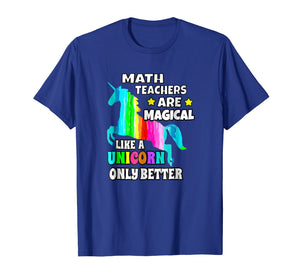 Funny shirts V-neck Tank top Hoodie sweatshirt usa uk au ca gifts for Math Teachers Are Magical Like a Unicorn Only Better 1615992
