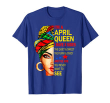 Load image into Gallery viewer, Funny shirts V-neck Tank top Hoodie sweatshirt usa uk au ca gifts for I'm An April Queen I Have 3 Sides The Quite Sweet shirt 2606631