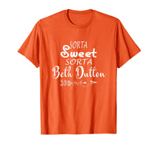 Load image into Gallery viewer, Tee Beth Dutton T-Shirt Sorta Sweet Sorta Beth Dutton Shirts 150727