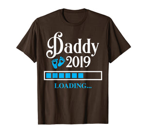 Funny shirts V-neck Tank top Hoodie sweatshirt usa uk au ca gifts for Dad to be - Proud Daddy 2019 Loading T-shirt 1564230