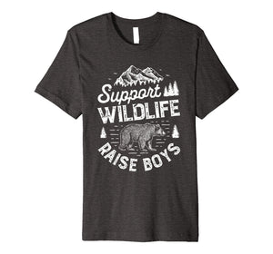 Funny shirts V-neck Tank top Hoodie sweatshirt usa uk au ca gifts for Support Wildlife Raise Boys T shirt Mom Dad Mother Parents 1281639