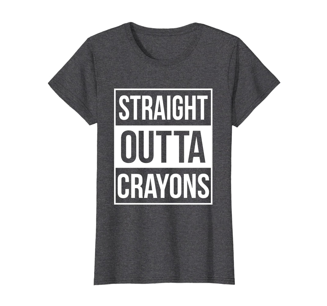Funny shirts V-neck Tank top Hoodie sweatshirt usa uk au ca gifts for Straight Outta Crayons T-shirt (Teacher Gift Ideas) 1942506