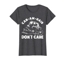 Load image into Gallery viewer, Funny shirts V-neck Tank top Hoodie sweatshirt usa uk au ca gifts for Can-am Hair Don't Care T shirt 1201824