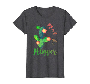 Funny shirts V-neck Tank top Hoodie sweatshirt usa uk au ca gifts for Not A Hugger Cute Cactus Funny Quotes Sarcastic T shirt 2589694