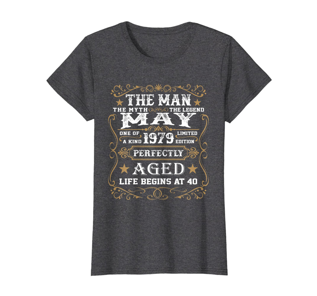 Funny shirts V-neck Tank top Hoodie sweatshirt usa uk au ca gifts for 40th Birthday Gift The Man Myth Legend May 1979 T-Shirt 109913