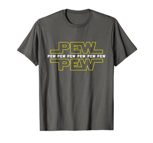 Pew Pew Wars | Funny Space Star Noises Science for Geek Gift T-Shirt-429041