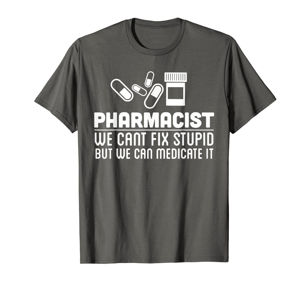 Funny shirts V-neck Tank top Hoodie sweatshirt usa uk au ca gifts for Pharmacist Shirt - Pharmacist We Can Fix T shirt 1581276