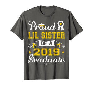 Funny shirts V-neck Tank top Hoodie sweatshirt usa uk au ca gifts for Funny Proud Lil Sister Of A 2019 Graduate Senior Shirt Gift 1900057