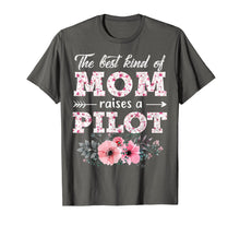 Load image into Gallery viewer, Funny shirts V-neck Tank top Hoodie sweatshirt usa uk au ca gifts for The Best Kind Of Mom Raises A Pilot Flower Gift T-Shirt 1330836
