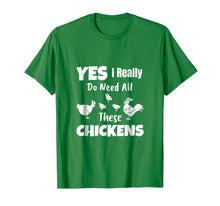 Load image into Gallery viewer, Funny shirts V-neck Tank top Hoodie sweatshirt usa uk au ca gifts for Yes I Really Do Need All These Chickens Shirt Funny Farmers 1538444