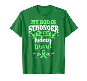 Funny shirts V-neck Tank top Hoodie sweatshirt usa uk au ca gifts for My God Is Stronger Than Kidney Disease Awareness T Shirt 1422334