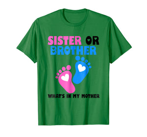 Funny shirts V-neck Tank top Hoodie sweatshirt usa uk au ca gifts for Sister Or Brother What's In My Mother T-shirt 1095579