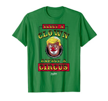 Load image into Gallery viewer, Funny shirts V-neck Tank top Hoodie sweatshirt usa uk au ca gifts for Elect A Clown Expect A Circus Funny Anti Trump Resist Tshirt 1349526