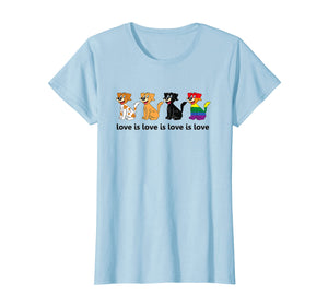 Funny shirts V-neck Tank top Hoodie sweatshirt usa uk au ca gifts for Love Is Love Is Love Dogs T-Shirt 1039818
