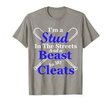 Load image into Gallery viewer, Funny shirts V-neck Tank top Hoodie sweatshirt usa uk au ca gifts for I'm A Stud In The Streets And Beast Cleats Baseball T-Shirt 2268170