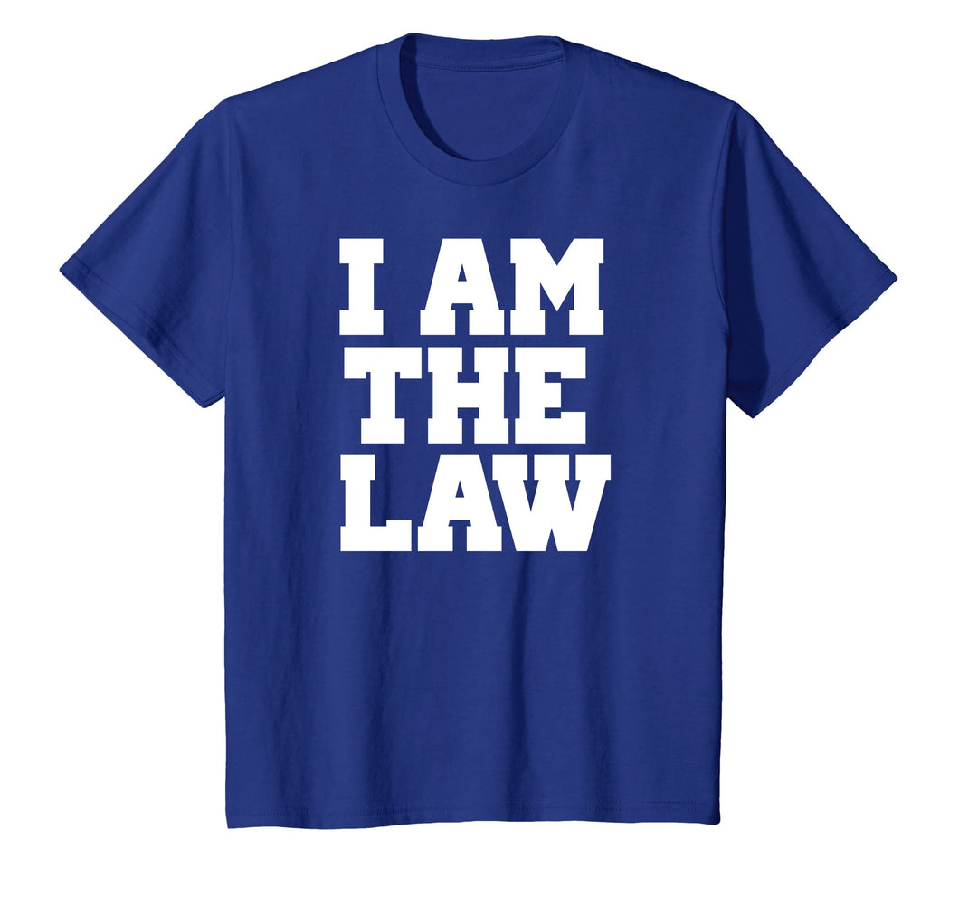 Funny shirts V-neck Tank top Hoodie sweatshirt usa uk au ca gifts for I Am The Law Shirt Fun Noverlty Tshirt Gift 2564023