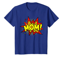 Load image into Gallery viewer, Funny shirts V-neck Tank top Hoodie sweatshirt usa uk au ca gifts for Women's Superhero Mom T-Shirts 1525534