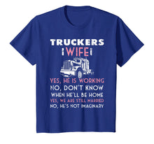 Load image into Gallery viewer, Funny shirts V-neck Tank top Hoodie sweatshirt usa uk au ca gifts for Trucker Wife Shirt Not Imaginary Truckers Wife T Shirts 1093205