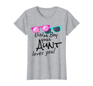 Funny shirts V-neck Tank top Hoodie sweatshirt usa uk au ca gifts for Womens Gender Reveal TShirt Girl or Boy Aunt loves you & Sunglasses 1060280