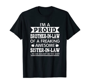 Proud Brother in Law of Awesome Sister in Law T Shirt Funny