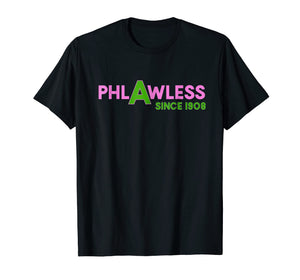 Funny shirts V-neck Tank top Hoodie sweatshirt usa uk au ca gifts for Phlawless Flawless Since 1908 t-shirt 2061659