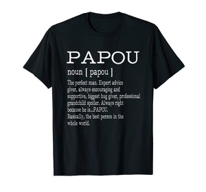 Papou Definition Grandpa Father's Day Gifts - Men T-Shirt